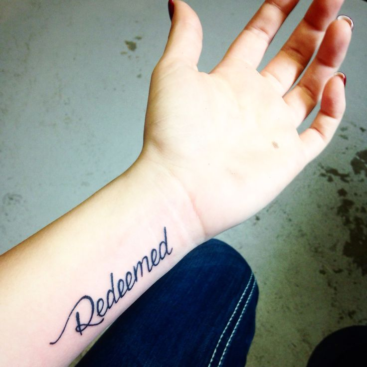 """Cause I'm not who I used to be, I am redeemed, thank god redeemed"" i want to get a redeemed tattoo but maybe on a different spot"
