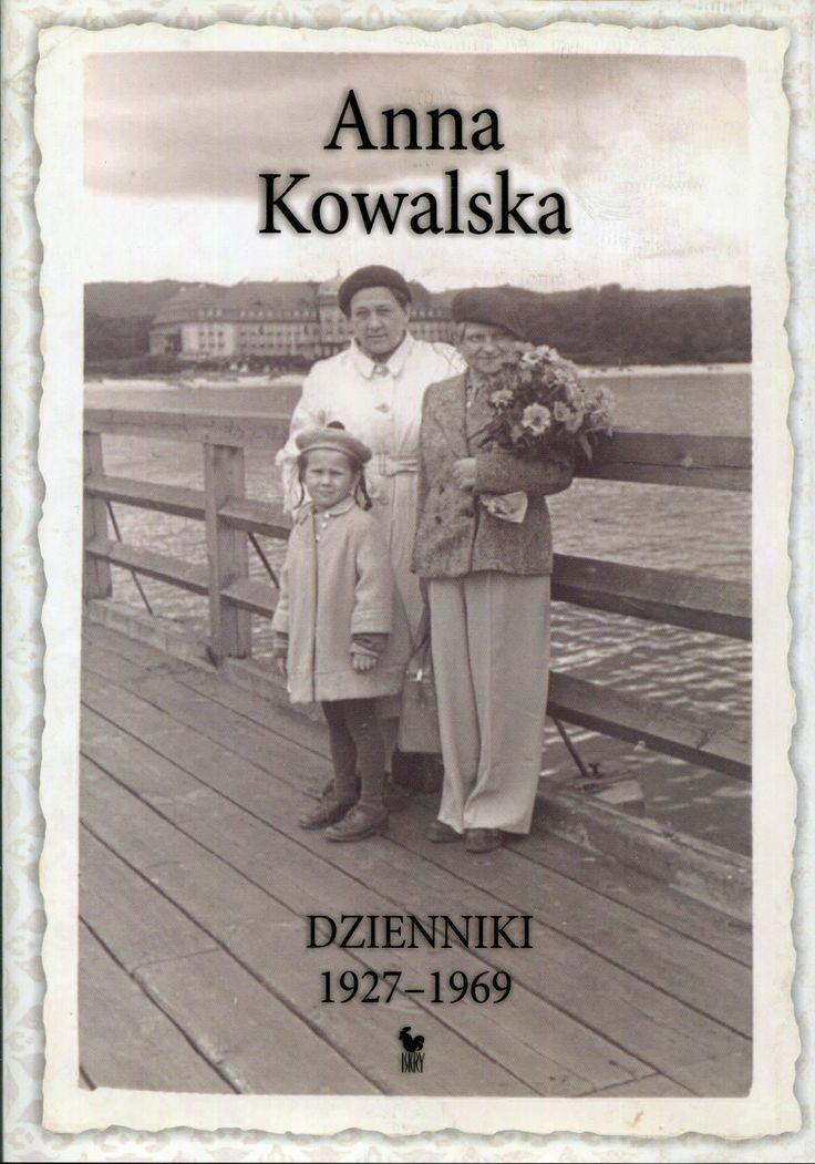"""""""Dzienniki 1927-1969"""" Anna Kowalska Cover by Andrzej Barecki Published by Wydawnictwo Iskry 2008"""