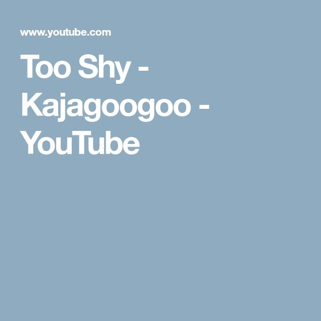 Too Shy - Kajagoogoo - YouTube