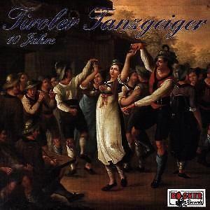 10 Jahre von Tiroler Tanzgeiger auf CD - Musik