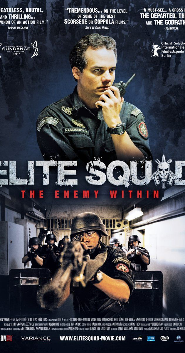 Elite Squad: The Enemy Within (2010) After a prison riot, former-Captain Nascimento, now a high ranking security officer in Rio de Janeiro, is swept into a bloody political dispute that involves government officials and paramilitary groups.