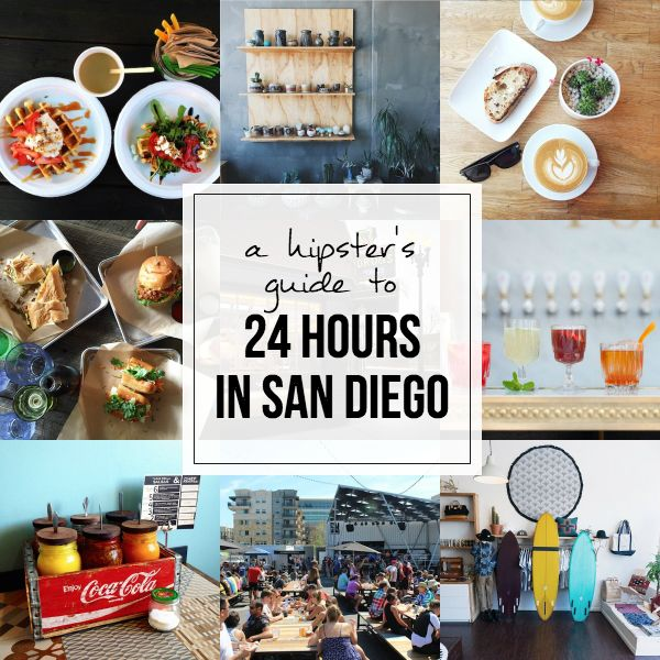 A Hipster's Guide to San Diego // My SoCal'd Life