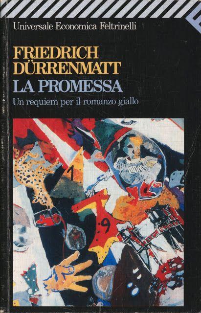F. Dürrenmatt, Das Versprechen: Requiem auf den Kriminalroman [1958]