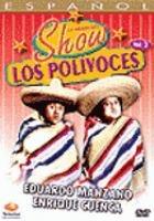 Lo mejor del show de Los polivoces   [videorecording] / Vol. 2