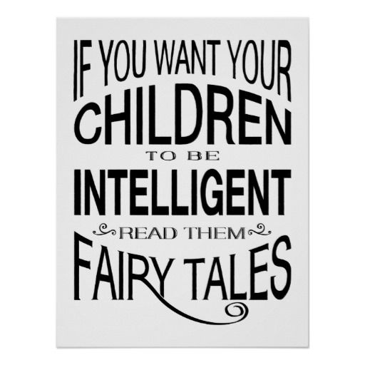 Read Your Children Fairy Tales Poster #posters #poster #inspirationalquotes #quotes #quote #handlettering #handwriting #motivationalquotes #frogburps