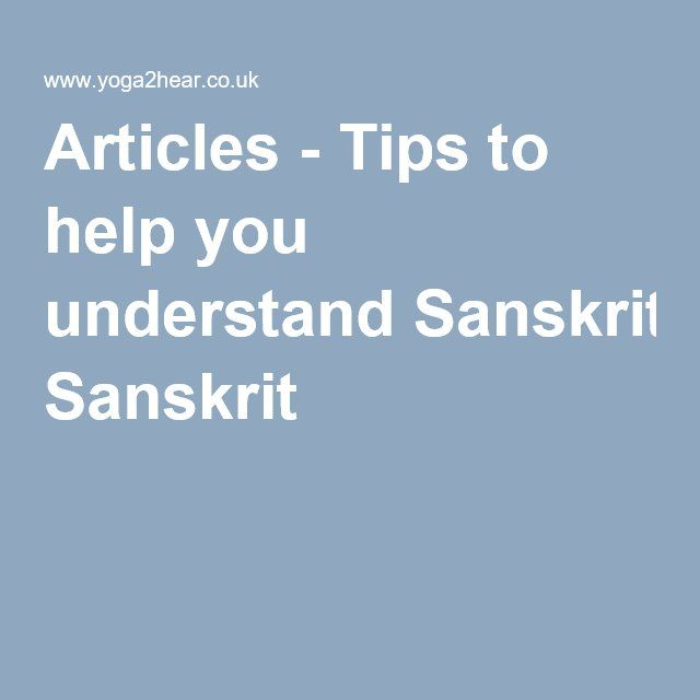 Articles - Tips to help you understand Sanskrit