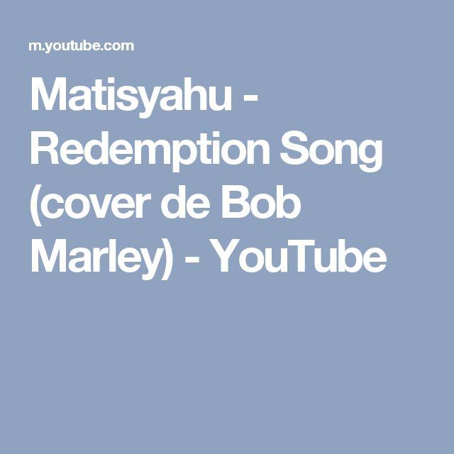 Matisyahu - Redemption Song (cover de Bob Marley) - YouTube