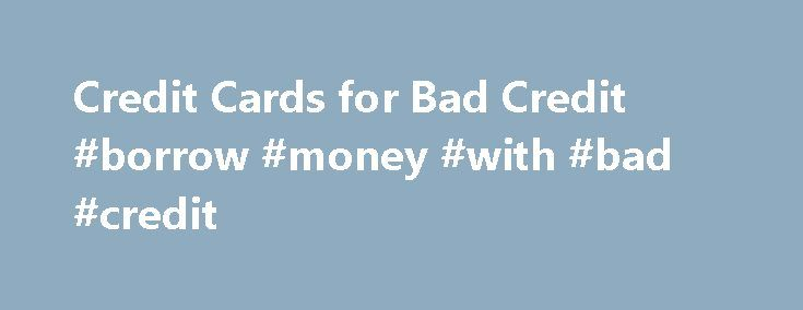 Credit Cards for Bad Credit #borrow #money #with #bad #credit http://credit.remmont.com/credit-cards-for-bad-credit-borrow-money-with-bad-credit/  #bad credit # OpenSky Secured Visa Credit Card We want to hear from you and encourage a lively discussion among Read More...The post Credit Cards for Bad Credit #borrow #money #with #bad #credit appeared first on Credit.