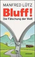 """Nominiert für den LovelyBooks Leserpreis in der Kategorie """"Sachbuch"""": BLUFF! von Manfred Lütz"""