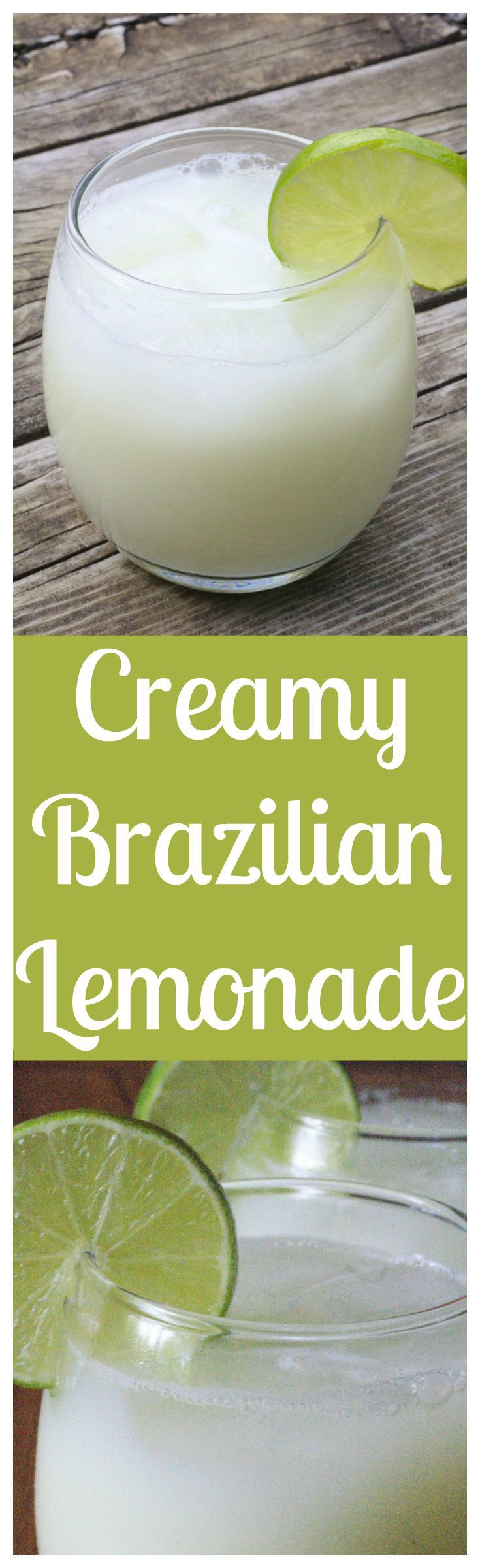 Brazilian Lemonade – A creamy and refreshing drink made with fresh limes, sweetened condensed milk, and sugar! Simple to make and delicious!