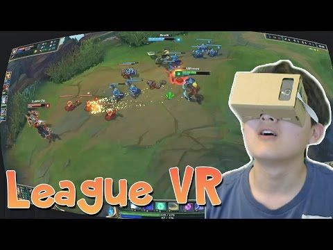 VIRTUAL REALITY LoL!   League Of Legends VR On Google Cardboard #vr #virtualreality #virtual reality