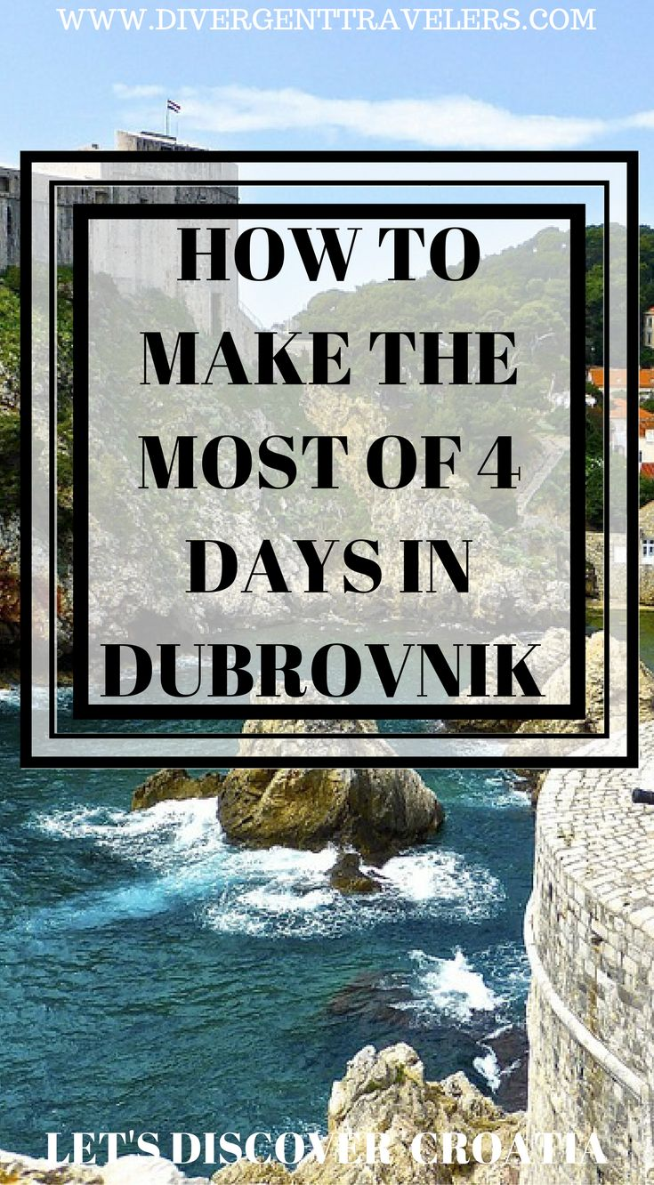 How to make the most of 4 days in Dubrovnik. The beautiful and historic seaside town ofDubrovnik, Croatia, is both charming and compelling to all type of travelers. There's so much  to see and do to fill fourdays in Dubrovnik. This itinerary can be done as a short vacation or combined with other cities in Croatia. Click to read 4 Day Dubrovnik Guide – Things to do in Dubrovnik  #Dubrovnik #Travelguide #Croatia