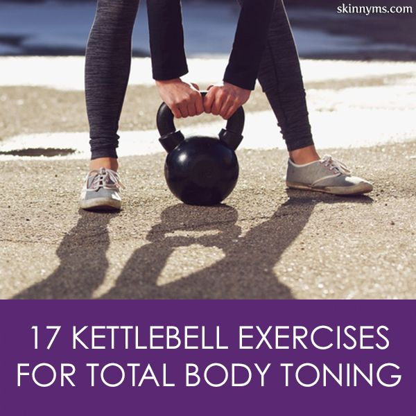 17 Kettlebell Exercises for Total Body Toning--perfect for building LEAN muscle! #kettlebell #workout #skinnyms