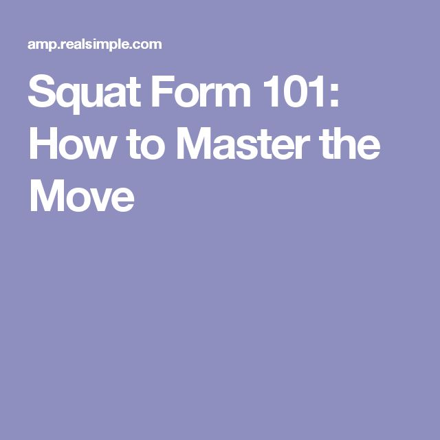 Squat Form 101: How to Master the Move