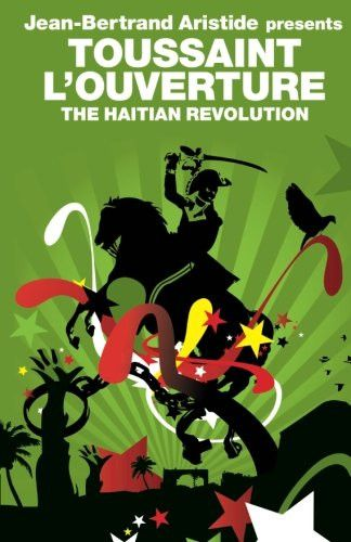 The Haitian Revolution (Revolutions)