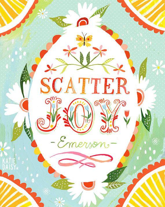 Katie Daisy the Wheatfield - Scatter Joy      vertical print by thewheatfield on Etsy, $18.00