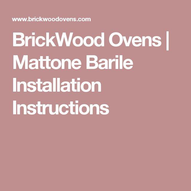 BrickWood Ovens | Mattone Barile Installation Instructions
