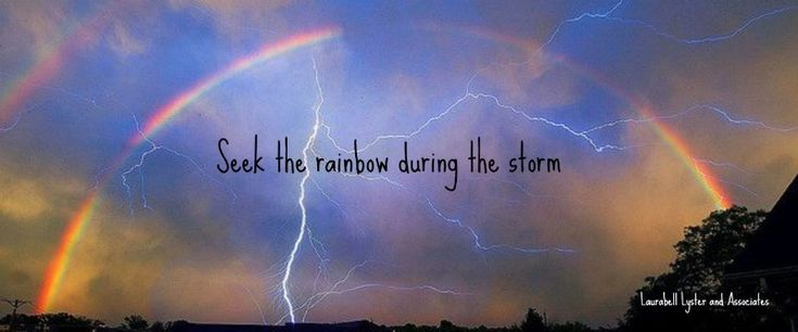 There will always be a rainbow after the storm passes, seek it during the storm and you will find that God gives you much more strength and endurance to wait out the storm.   #quote #inspire #motivate #dreams #ideas #goals #quoteoftheday #choosehappiness #happy #rainbows #storms #peace #comfort #god  https://www.facebook.com/lblassocates?fref=ts