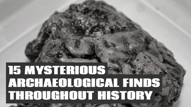 15 Mysterious Archaeological Finds Throughout History
