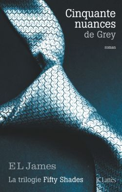 Cinquante Nuances de Grey de EL. James, Ma Chronique