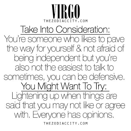 What zodiac Virgo should take into consideration. For much more on the zodiac signs, click here.