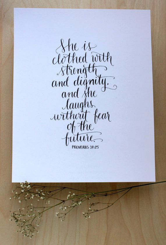"""5x7 or 8x10 PRINT Hand Inked Scripture - Proverbs 31:25 """"She is clothed with strength and dignity"""""""