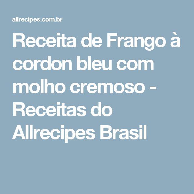Receita de Frango à cordon bleu com molho cremoso - Receitas do Allrecipes Brasil