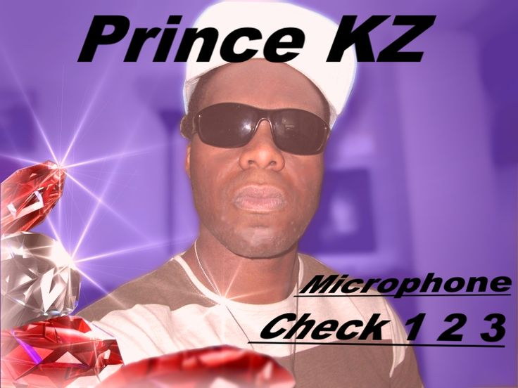 Best site to get rap and hip hop - PrinceKZ.com - Microphone Check 1 2 3
