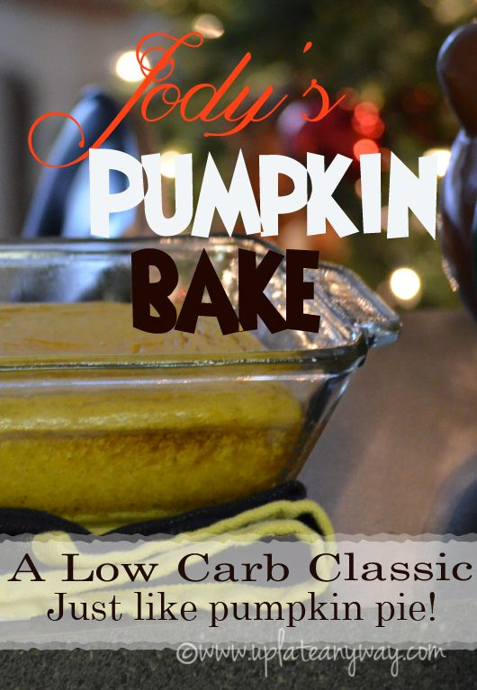 Pumpkin Bake  Up Late Anyway Low Carb Recipes