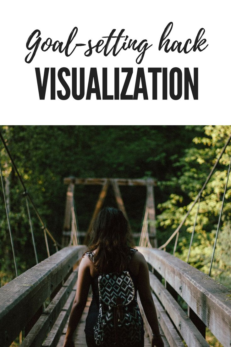 Goal-setting hack: Visualization. Visualize your goals. Visit our site to join the free goal-setting challenge.