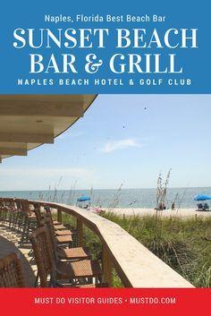 The award-winning Sunset Beach Bar at The Naples Beach Hotel & Golf Club is a fantastic bar and restaurant to enjoy the warm Gulf breeze or watch a gorgeous Naples, Florida sunset. #florida #beachbars #vacation #naplesflorida #naplesfl