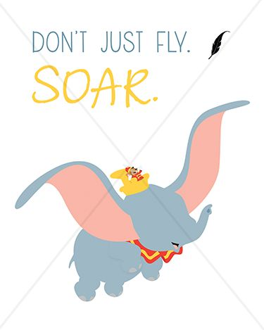 "Disney ""Don't just fly. Soar."" Dumbo - 8x10 Instant Download Print Frame Wall Decor Printable DIY"