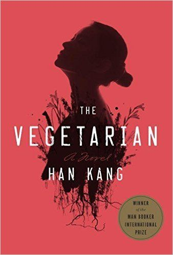 The Vegetarian by Han Kang a startling tale of a married woman, Yeong-hye, who decides to challenge South Korean value system. Read book review & buy online