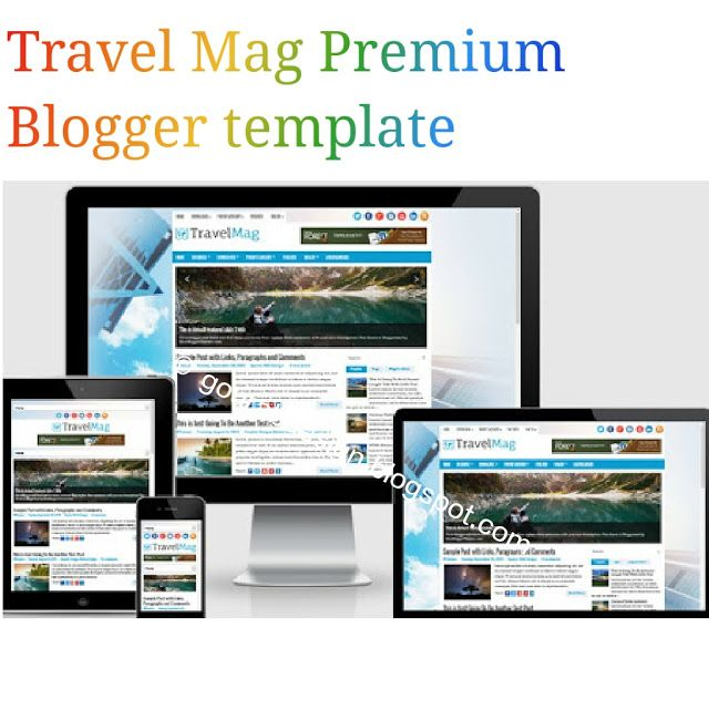 Travelmag Is A Best Responsive Premium Blogger Template Seo