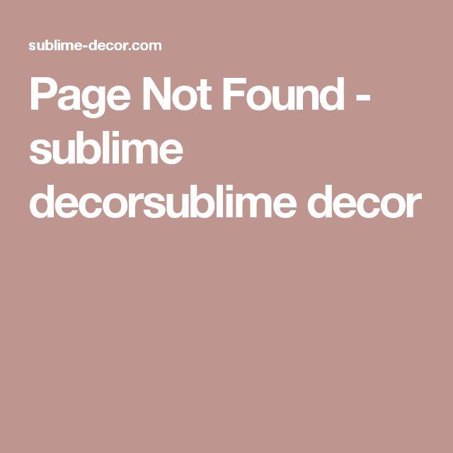 Page Not Found - sublime decorsublime decor