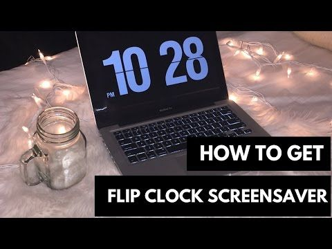 How to Get Flip Clock Screensaver (Mac & Windows) - YouTube