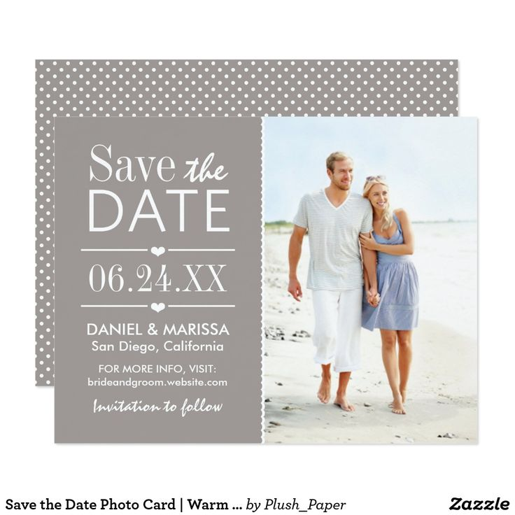 Save the Date Photo Card   Warm Gray and White These simple and modern photo save the date cards announce your wedding date in colorful style with sweet details including heart accents, scalloped edging, and a subtle dotted pattern on the back side of the card. Personalize the custom text with wedding details and an engagement photo of the bride and groom. Colors: white and warm pewter gray