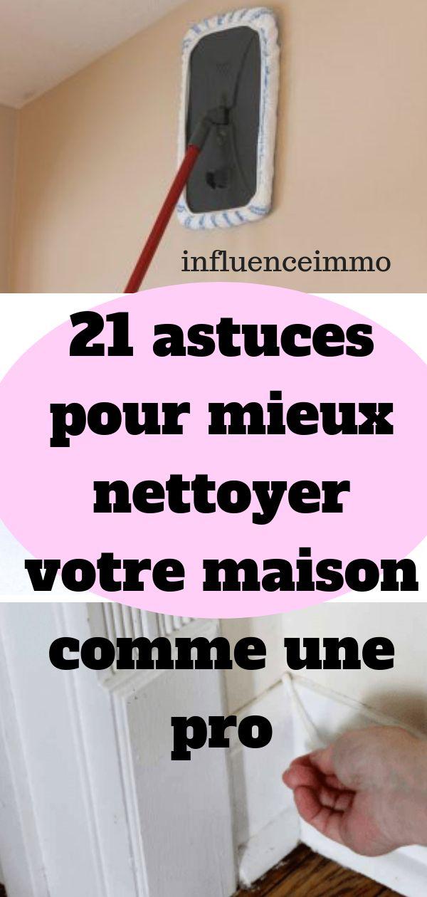 21 astuces pour mieux nettoyer votre maison comme une pro