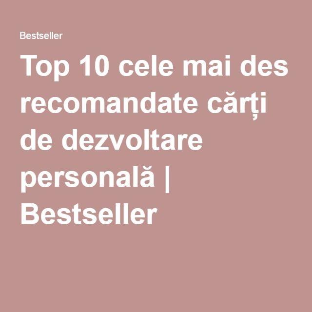 Top 10 cele mai des recomandate cărți de dezvoltare personală   Bestseller