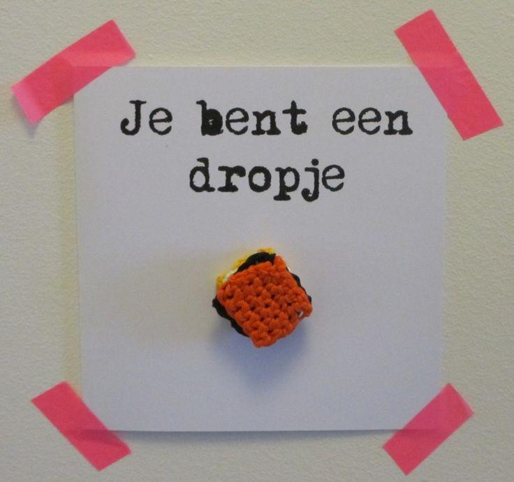 jij bent een dropje bedankje voor je vriend of vriendin kijk ook eens bij mijn inspiratiebord of website www.hierishetfeest.com