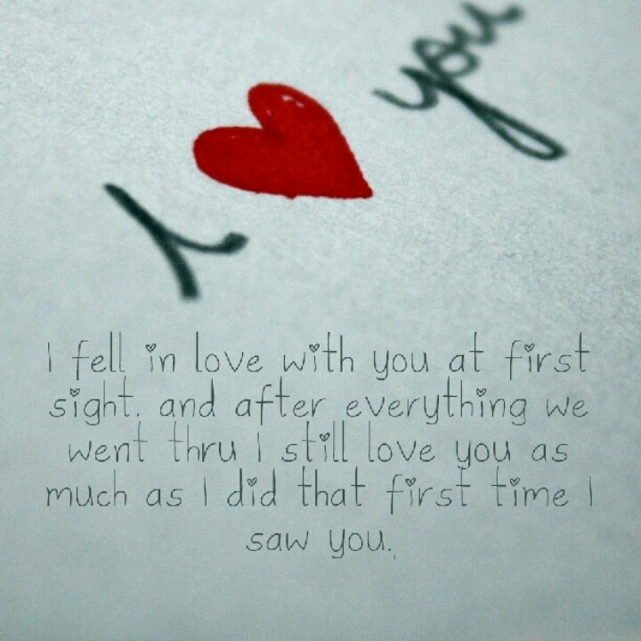 When I First Saw You I Fell In Love Quotes: Pin By Sidney Snyder On I Still Love You