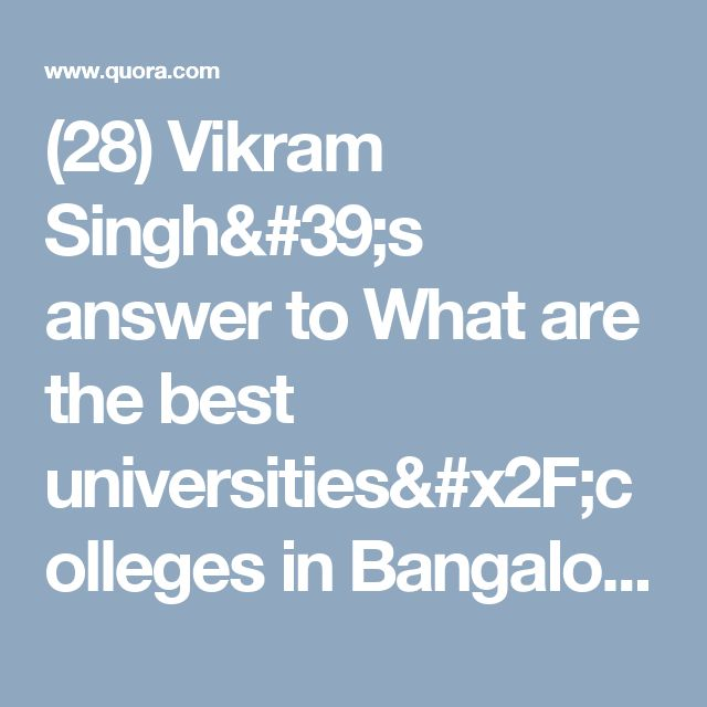 (28) Vikram Singh's answer to What are the best universities/colleges in Bangalore for pg on designing, media (film studies) or fashion related courses? - Quora