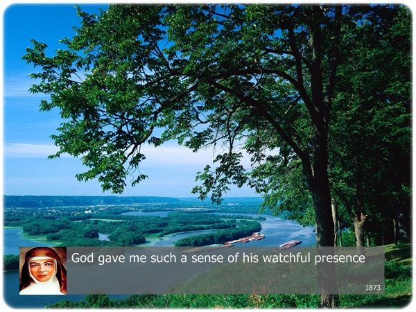 God gave me such a sense of his watchful presence