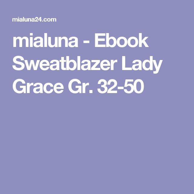 mialuna - Ebook Sweatblazer Lady Grace Gr. 32-50