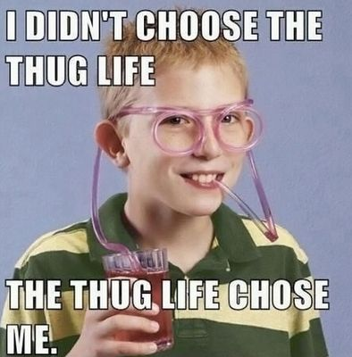 Ha ha!: Thuglife, Thug Life, Quote, Funny Stuff, Even, Funnies, Humor, Things