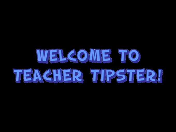 Teacher Tipster = AWESOME!