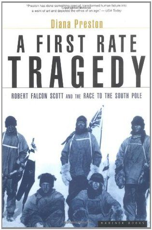 A First Rate Tragedy : Robert Falcon Scott and the Race to the South Pole