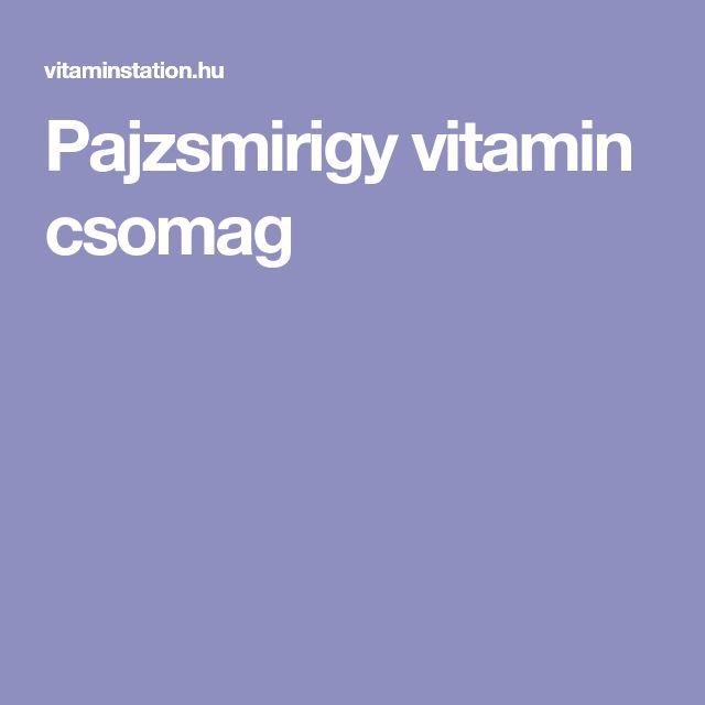 Pajzsmirigy vitamin csomag