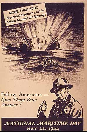 More than 5,500 Seamen Lost in Action Against the enemy! National Maritime Day, May 22, 1944.