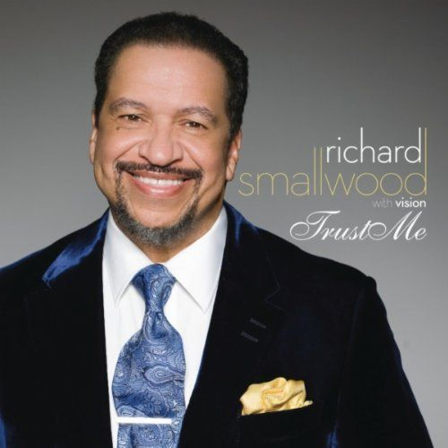 "images of gospel artist | ... Anointed: ""Trust Me"" By Gospel Singer Richard Smallwood and Vision"